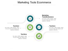 Marketing Tools Ecommerce Ppt Powerpoint Presentation Diagrams Cpb