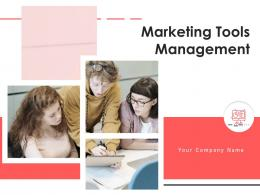 Marketing Tools Management Powerpoint Presentation Slides