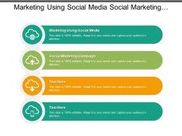Marketing Using Social Media Social Marketing Campaigns Return Revenues Cpb