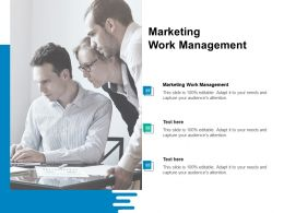 Marketing Work Management Ppt Powerpoint Presentation Summary Graphic Images Cpb
