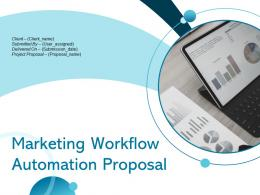 Marketing Workflow Automation Proposal Powerpoint Presentation Slides