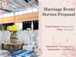 Marriage Event Service Proposal Powerpoint Presentation Slides