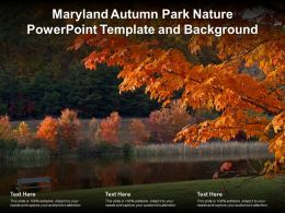 Maryland Autumn Park Nature Powerpoint Template And Background