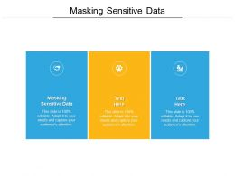 Masking Sensitive Data Ppt Powerpoint Presentation Infographics Good Cpb