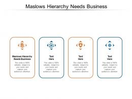 Maslows Hierarchy Needs Business Ppt Powerpoint Presentation Slides Background Designs Cpb