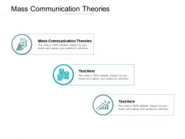 Mass Communication Theories Ppt Powerpoint Presentation Gallery Themes Cpb