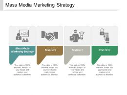 Mass Media Marketing Strategy Ppt Powerpoint Presentation Gallery Layout Ideas Cpb