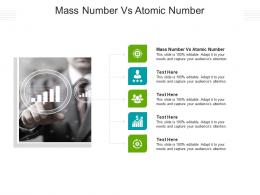 Mass Number Vs Atomic Number Ppt Powerpoint Presentation Show Graphics Pictures Cpb