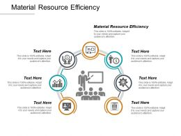 Material Resource Efficiency Ppt Powerpoint Presentation Inspiration File Formats Cpb