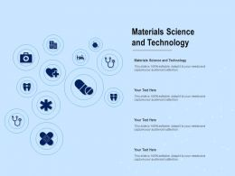 Materials Science And Technology Ppt Powerpoint Presentation Inspiration Graphics Download
