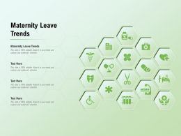 Maternity Leave Trends Ppt Powerpoint Presentation Show Deck