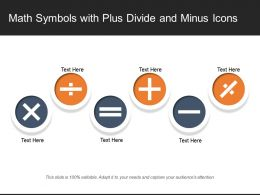 Math Symbols With Plus Divide And Minus Icons