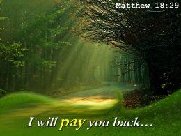 Matthew 18 29 I Will Pay You Back Powerpoint Church Sermon