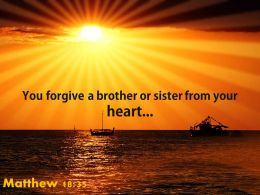 Matthew 18 35 You Forgive A Brother Or Sister Powerpoint Church Sermon
