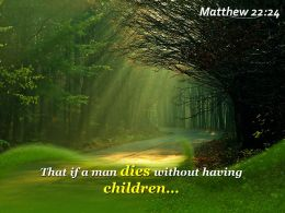 Matthew 22 24 That If A Man Dies Without Powerpoint Church Sermon