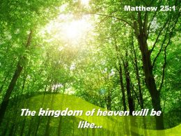Matthew 25 1 The Kingdom Of Heaven Powerpoint Church Sermon
