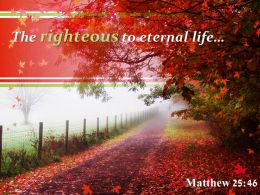 Matthew 25 46 The righteous to eternal life PowerPoint Church Sermon