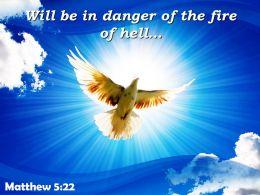 Matthew 5 22 Will be in danger of the PowerPoint Church Sermon