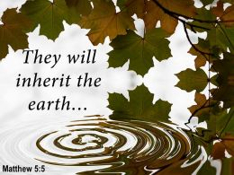 Matthew 5 5 They will inherit the earth PowerPoint Church Sermon