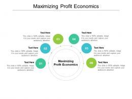 Maximizing Profit Economics Ppt Powerpoint Presentation Layouts Icons Cpb