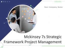 Mckinsey 7s Strategic Framework Project Management Powerpoint Presentation Slides