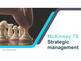 Mckinsey 7s Strategic Management Powerpoint Presentation Slides