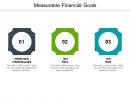 Measurable Financial Goals Ppt Powerpoint Presentation Infographics Templates Cpb