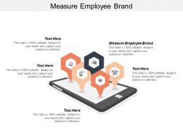 Measure Employee Brand Ppt Powerpoint Presentation Infographics Designs Download Cpb