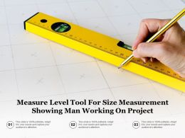 Measure Level Tool For Size Measurement Showing Man Working On Project