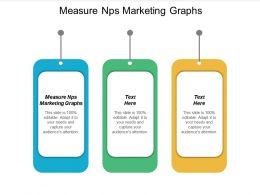 Measure NPS Marketing Graphs Ppt Powerpoint Presentation Infographics Topics Cpb