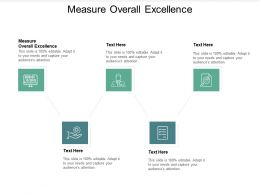 Measure Overall Excellence Ppt Powerpoint Presentation Icon Graphics Pictures Cpb