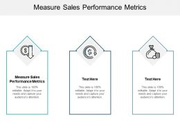 Measure Sales Performance Metrics Ppt Powerpoint Presentation Inspiration File Cpb