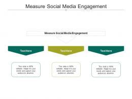 Measure Social Media Engagement Ppt Powerpoint Presentation Show Ideas Cpb