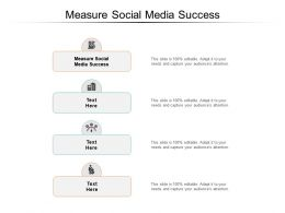 Measure Social Media Success Ppt Powerpoint Presentation Inspiration Layouts Cpb