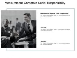 Measurement Corporate Social Responsibility Ppt Powerpoint Presentation Infographics Model Cpb