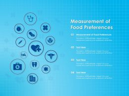 Measurement Of Food Preferences Ppt Powerpoint Presentation Inspiration Show