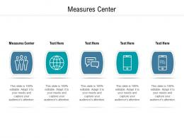 Measures Center Ppt Powerpoint Presentation Picture Cpb