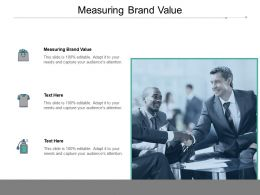 Measuring Brand Value Ppt Powerpoint Presentation Styles Designs Cpb