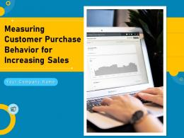 Measuring Customer Purchase Behavior For Increasing Sales Complete Deck