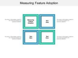 Measuring Feature Adoption Ppt Powerpoint Presentation Summary Professional Cpb