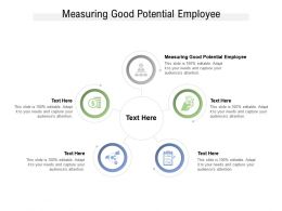 Measuring Good Potential Employee Ppt Powerpoint Presentation Portfolio Graphics Cpb