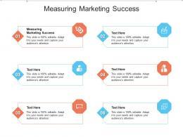 Measuring Marketing Success Ppt Powerpoint Presentation Ideas Template Cpb