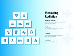 Measuring Radiation Ppt Powerpoint Presentation Styles Show