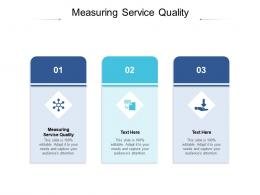 Measuring Service Quality Ppt Powerpoint Presentation Infographic Template Model Cpb