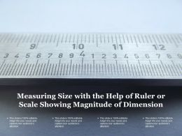 Measuring Size With The Help Of Ruler Or Scale Showing Magnitude Of Dimension