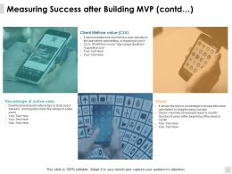 Measuring Success After Building Mvp Contd Value Ppt Powerpoint Presentation File Slides