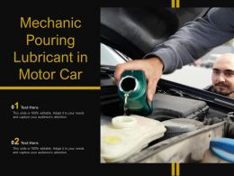 Mechanic Pouring Lubricant In Motor Car