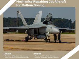 Mechanics Repairing Jet Aircraft For Malfunctioning