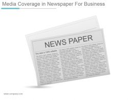 Media Coverage In Newspaper For Business Ppt Design
