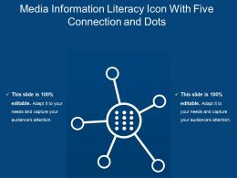 Media Information Literacy Icon With Five Connection And Dots